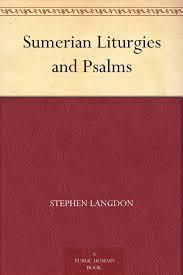 Book cover Sumerian Liturgies and Psalms