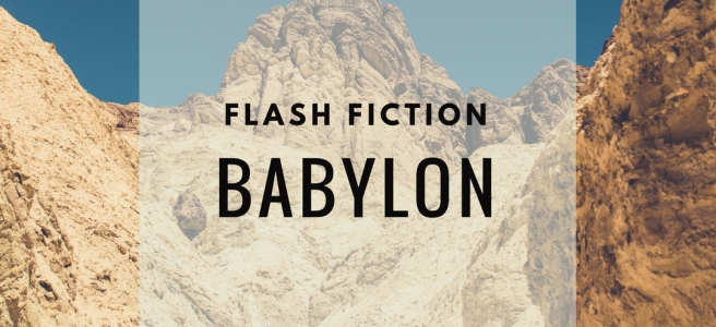 Flash fiction Babylon header