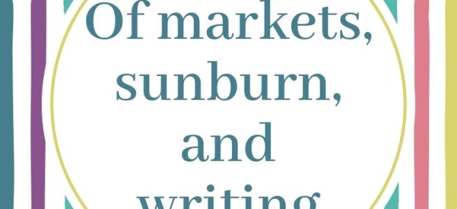Blog Header of markets sunburn and writing