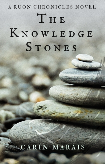 Cover for The Knowledge Stones by Carin Marais