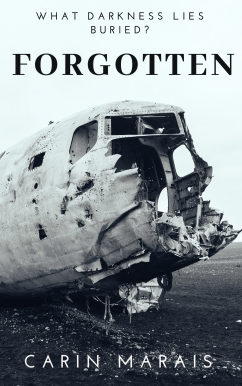 """Book cover for """"Forgotten"""" by Carin Marais"""