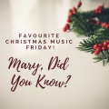 Blog Header - Favourite Christmas Music, Mary Did You Know?