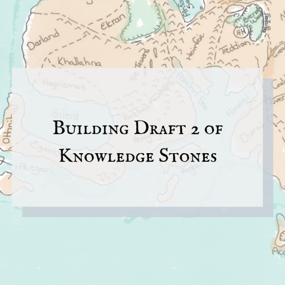 Blog header for Building Draft 2 of Knowledge Stones
