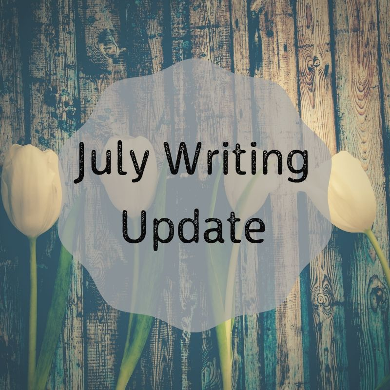 Blog header image July Writing Update